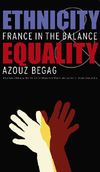 Ethnicity and Equality: France in the Balance